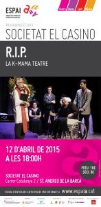 RIP (Espai A 2015, teatre)