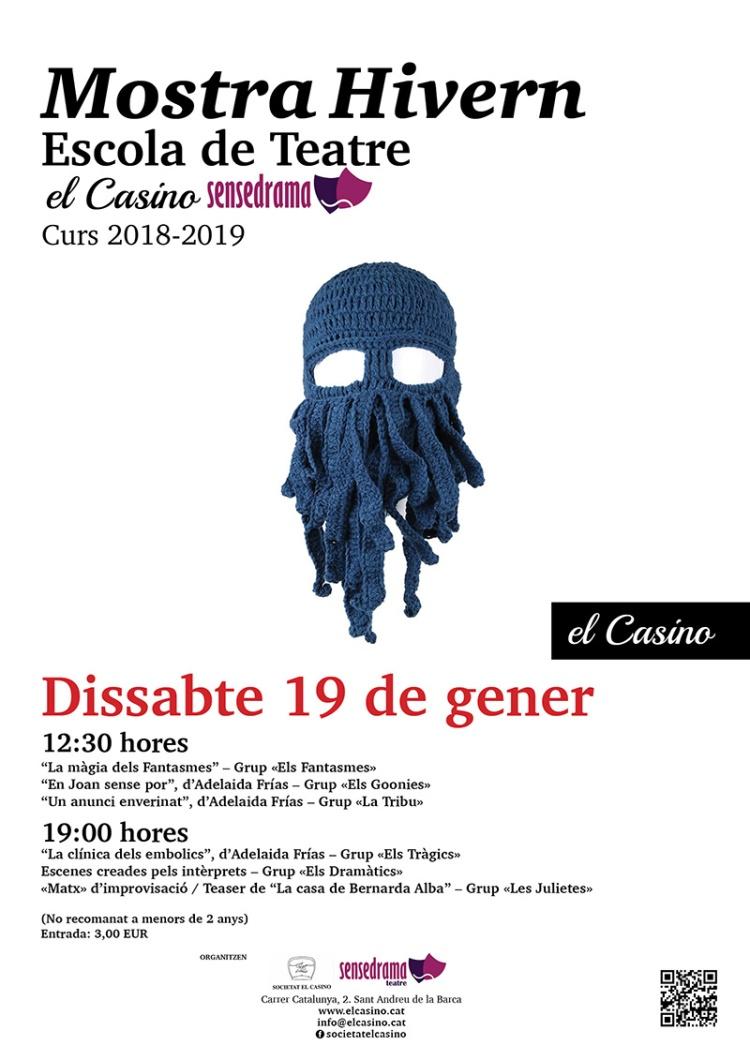 Cartell Mostra Hivern Escola de Teatre El Casino Sensedrama - Curs 2018-2019