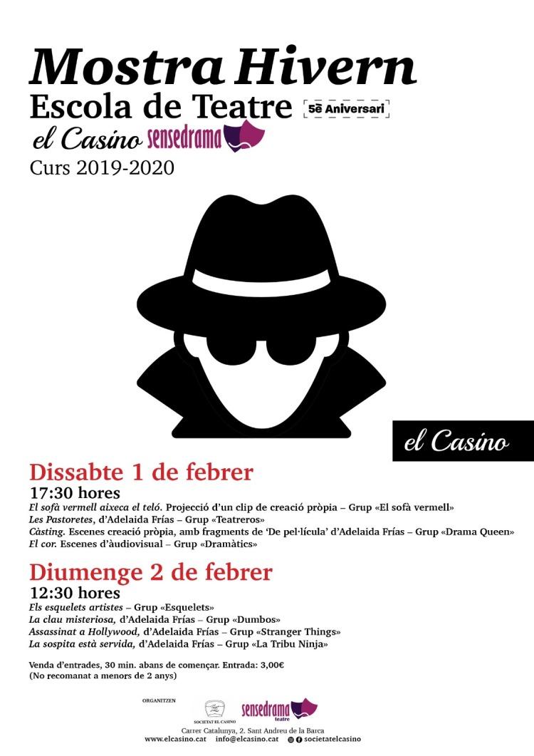 Mostra d'hivern 2019-20 Escola de Teatre El Casino Sensedrama