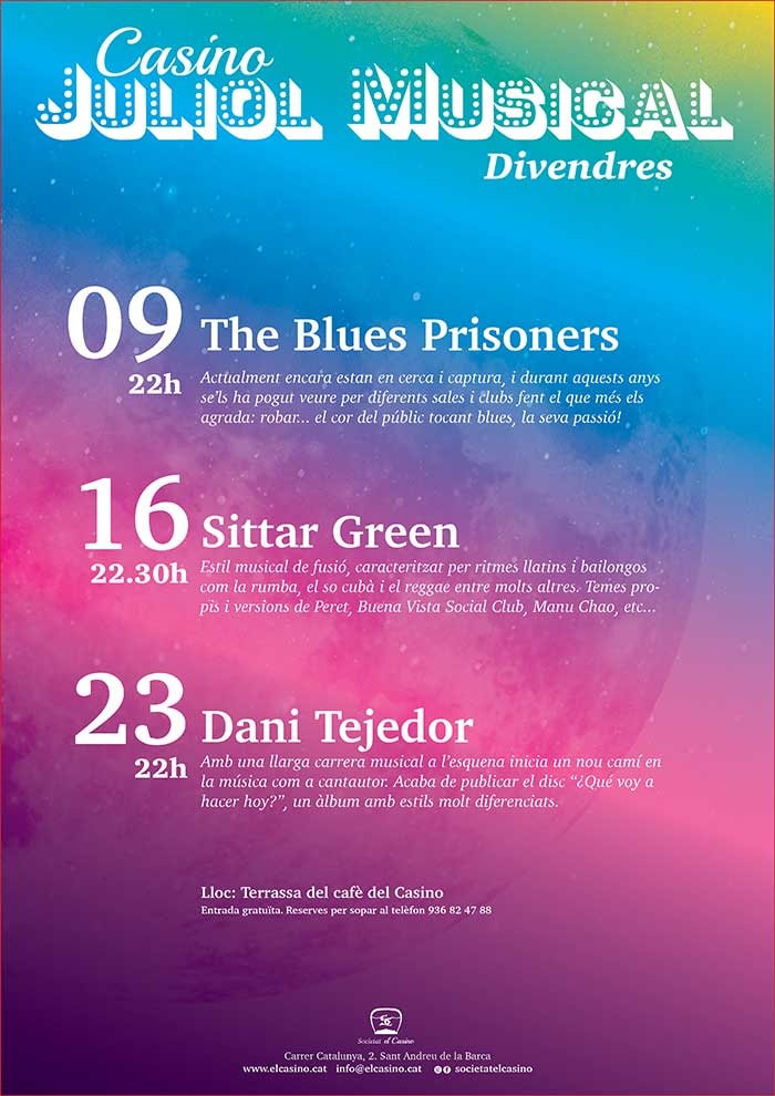 Cartell Juliol Musical any 2021 : The Blues Prisoners, Sittar Green, Dani Tejedor